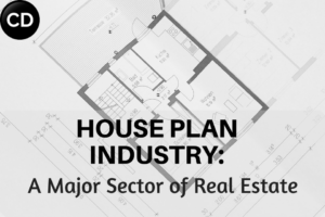 Dream House: House Plan Industry