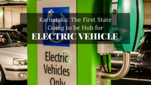 Market Shots – Karnataka: First Electric Mobility City