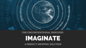 The Unconventional Industry: Tired of waiting for trial rooms? Imaginate is the Solution