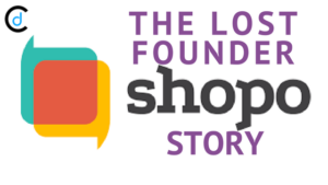 The Lost Founder: Shopo Story