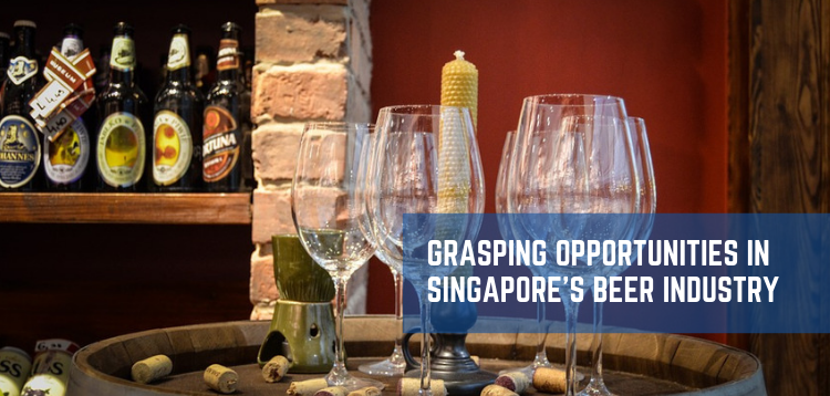 Grasping Opportunities in Singapore's Beer Industry - Craft