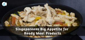 Singaporeans Big Appetite for Ready Meals Products