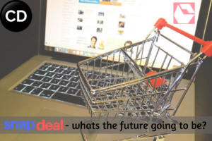 Snapdeal.com: How Unfortunate Events Brought a Bad Time