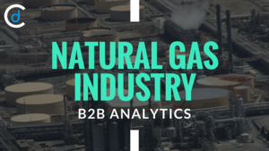 Natural Gas Industry: B2B Analytics and its Scope in Industry