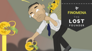 The Lost Founder: Finomena Story