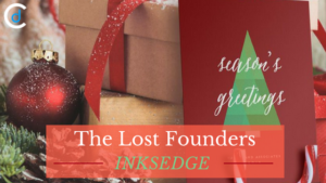 The Lost Founders: InksEdge Story