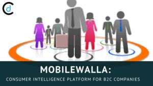 Mobilewalla: Consumer Intelligence Platform For B2C Companies