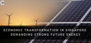 Economic Transformation in Singapore Demanding Strong Renewable Energy