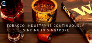 Tobacco Industry is Continuously Sinking in Singapore