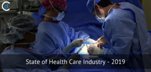 State of Health Care Industry – 2019